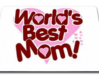 Worlds Best Mom Mousemat