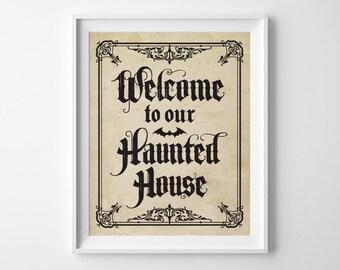 Halloween Decor, Haunted House Decor, Gothic Welcome to Our Haunted House Print, Vintage Halloween Decor, Gothic Halloween Party Decorations