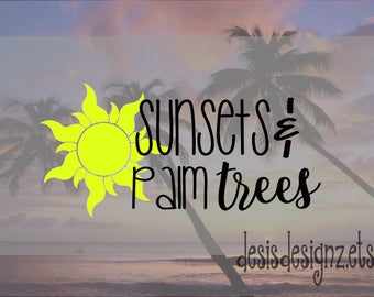 Summer vinyl car decal car window decal, vinyl window decal, window sticker, sunsets and palm trees quotes, beach decal, car window decal