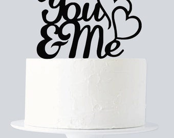 You and Me Cake Topper, You & Me Monogram Cake Topper, Wedding Cake Topper, Acrylic Cake Topper A1025