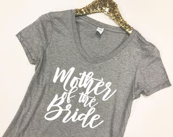 Mother of the Bride Shirt - Mother of the Bride V-Neck - Mother of the Bride Gift - Wedding Day V-Necks - Bridal Party V-Necks