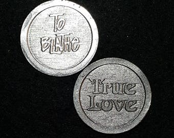 Princess Bride To Blathe True Love Heads or Tails Pewter Flipping Coin
