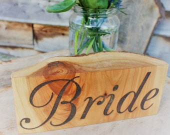 Wooden Bride Sign