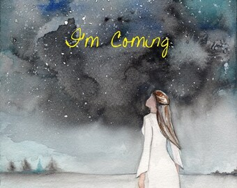 Im Coming,Prophetic Art ,painting of dream, night sky, Watercolor Print