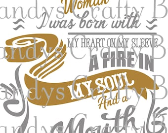 Digital file SVG and DXF  September Woman Born With  Heart On My Sleeve and Fire in my Soul