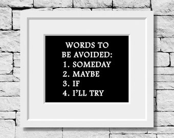 Words to Be Avoided, Believe in Yourself, Life Quote, Quote Print, Success Quote, Classroom Quote, Literature Quote