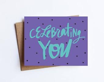 Celebrating You - NOTECARD - FREE SHIPPING!