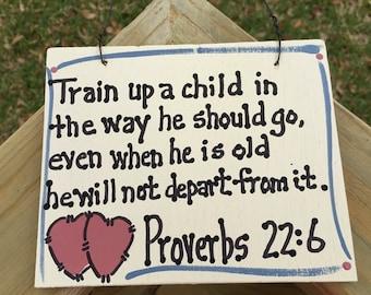 Craft Wood Scripture Sign 4008 Proverbs 22 verse 6