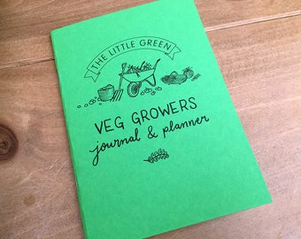 The Little Green Veg Growers Journal & Planner, A5, made with recycled paper and card.