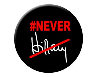 "Never Hillary Pin or Magnet Large 2.25"" Bernie Sanders 2016 Philly Convention Button or Magnet"