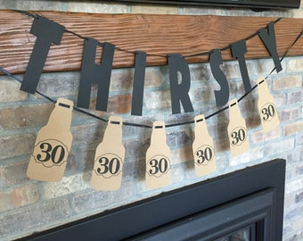 Thirsty Thirty Beer Bottle Party Banner