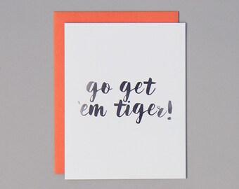 SALE. Go Get Em Tiger