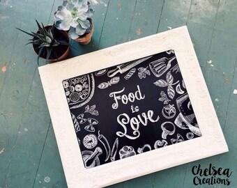 DIGITAL DOWNLOAD : Food Is Love Chalkboard Print