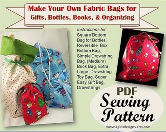 Make Your Own Fabric Bags for Gifts, Bottles, Books, & Organizing PDF Sewing Pattern