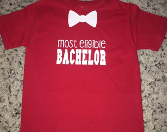 Most eligible Bachelor, Valentines Shirt, Valentine's Day outfit
