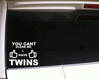 "Moms Cant Scare Me Twins Car Decal Vinyl Sticker 6"" Parenting Kids Family"