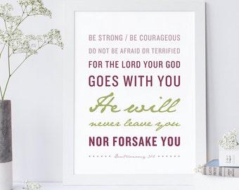 Bible Verse Art - Deuteronomy 31:6 - Scripture Print - Encouraging Typographic Print