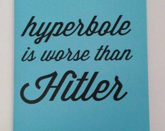 Hyperbole is Worse Than Hitler notecard