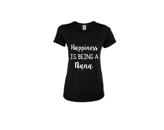 Happiness Is Being A Nana Women's Shirt