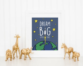 DIGITAL Dream Big Little One Poster, Outer Space Nursery Print, Baby Boy Space Nursery Wall Art, Rocket Ship Decor - ANY SIZE