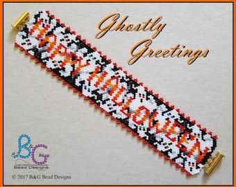 GHOSTLY GREETINGS Peyote Bracelet Cuff Pattern