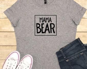 Mama Bear Shirt, Mom Shirt, Gifts for Her