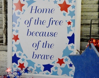 Home of the free sign American digital PDF - 4th of july words vintage style paper old Patriotic saying