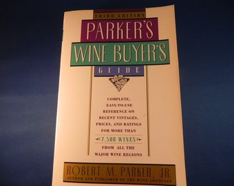 Vintage Book Parkers Wine Buyers Guide 3 rd Edition