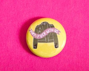 Grrrl Gang Jacket One Inch Button