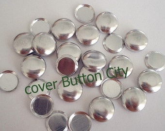 25 Size 24 (5/8 inch) Cover Buttons -Flat Backs