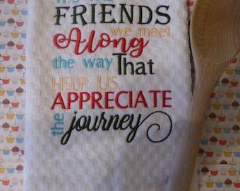 Friends we meet along the way Cotton Kitchen Towel