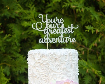 Baby Shower Cake Topper, You're Our Greatest Adventure Cake Topper, Girl Boy Baby Shower Cake Topper, Gender reveal  Cake Topper