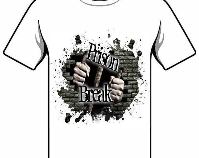 Prison break tshirt fun T-Shirt gift sayings tshirt celebration celebrations