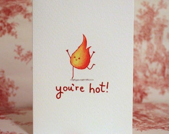 You're Hot Valentine's Card