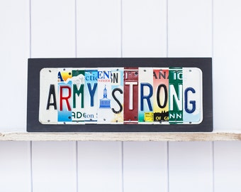 ARMY STRONG, OOAK license plate art, Fathers Day, Mothers Day, Retirement, Christmas Gift, Army Veteran Sign, Military Plaque
