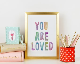 "PRINTABLE Art ""You are loved"" Nursery Decor Nursery Art Print Nursery Art Print Typography Art Print Home Decor Kids Room Decor Rainbow"