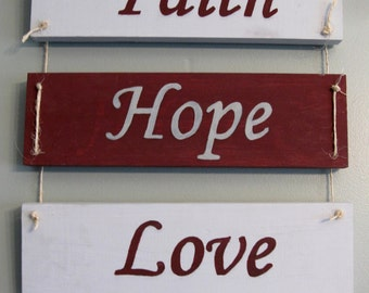 Faith - Hope - Love  - Rustic wood sign