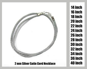 Silver Satin Necklace Cord, You Choose Length 16 Inch, 18 Inch, 20 Inch, or 30 Inch, Silver Plated or Gold Plated Lobster Clasp