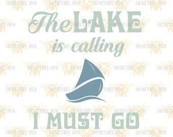 The Lake Is Calling I Must Go svg Lake svg Lake House svg Lake decor svg Nautical svg Nautical decor svg Beach svg Silhouette svg Cricut svg
