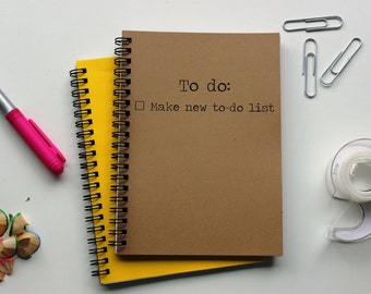 To do - make new to-do list  -  5 x 7 journal