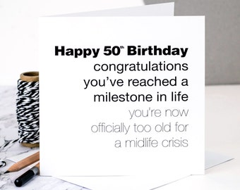 Card for men etsy funny 50th birthday card for men too old for a midlife crisis bookmarktalkfo Image collections