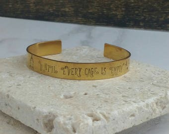 Until every cage is empty fun font bracelet -  12mm cuff bracelet, handstamped - vegan jewellery - for her - choice of materials