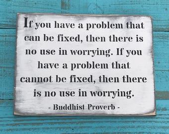 If You Have A Problem Buddhist Proverb Inspirational Kids Gift Inspirational Womens Gift Anxiety Relief Mindfulness Gift Self Care Yoga Art
