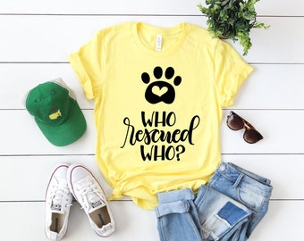 Adorable Bella Tee, Bright Yellow,Who Rescued Who?