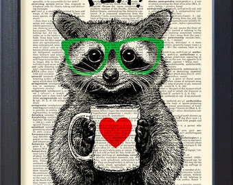 Raccoon art print, tea time, DICTIONARY Print, racoon mug of tea, Book pages, Dorm home Wall decor, Gift poster, CODE/172