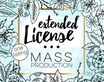 MASS Production Commercial License for ONE listing in our shop / Valid for OVER 500 unit sold No Credit Required Extended License TWGDesigns