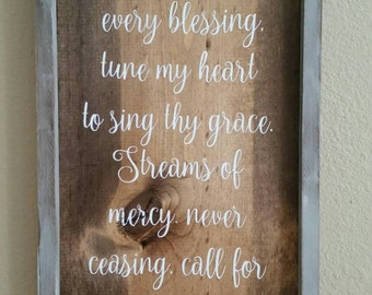 Come thou fount of every blessing-Hymnal framed rustic sign