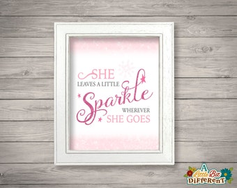 She leaves a little sparkle wherever she goes - 8 x 10 printable (INSTANT DOWNLOAD) Girls Room Nursery Wall Art - Digital Print, Baby Shower