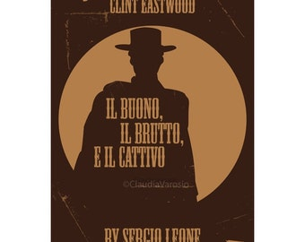Il buono, il brutto e il cattivo, or The Good, the Bad and the Ugly movie poster in various sizes