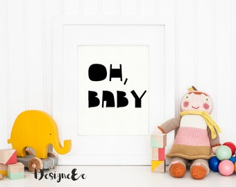 Quote Print - Oh, Baby